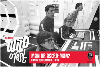 Man Or Astro-Man - Wil o`Fest